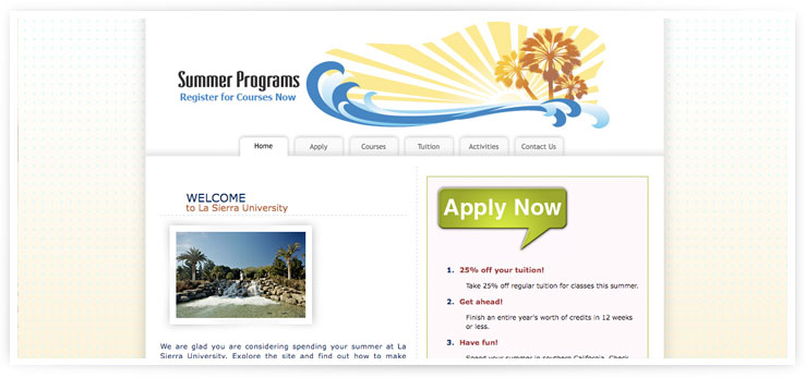 Summer website for La Sierra University Designed and Developed by Brandon Grainger AKA The Lone Grainger